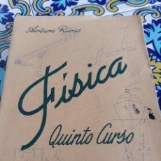 Libros de segunda mano de Ciencias: FISICA QUINTO CURSO DE BACHIERATO POR ARTURO RIVAS. Lote 174156979