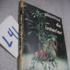 Libros de segunda mano: PLANTAS DE INTERIOR . Lote 174245383