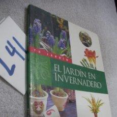 Libros de segunda mano: EL JARDIN EN INVERNADERO. Lote 174245433