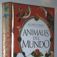 Libros de segunda mano: ANIMALES DEL MUNDO / MI LIBRO DORADO POR F. VALIENTE DE ED. SUSAETA EN MADRID S/F. Lote 174268425
