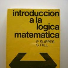 Libros de segunda mano de Ciencias: INTRODUCCION A LA LOGICA MATEMATICA. Lote 174288037