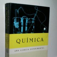 Libros de segunda mano de Ciencias: QUÍMICA UNA CIENCIA EXPERIMENTAL. 1966. Lote 174325122