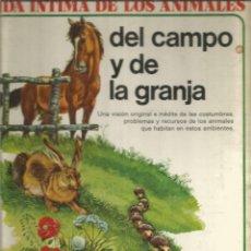 Libros de segunda mano: VIDA INTIMA DE LOS ANIMALES DEL CAMPO Y DE LA GRANJA. AURIGA CIENCIA. Lote 174505184