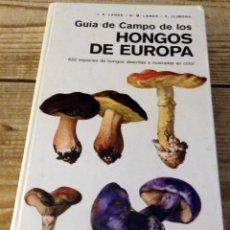 Libros de segunda mano: GUIA DE CAMPO DE LOS HONGOS DE EUROPA - LANGE/LANGE/LLIMONA. Lote 174566393