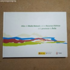 Libros de segunda mano: ATLAS DEL MEDIO NATURAL Y DE LOS RECURSOS HÍDRICOS DE LA PROVINCIA DE ÁVILA IGME 2009. Lote 174595148