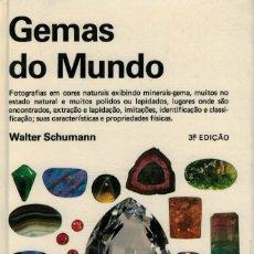 Livros em segunda mão: WALTER SCHUMANN, GEMAS DO MUNDO. Lote 174595277