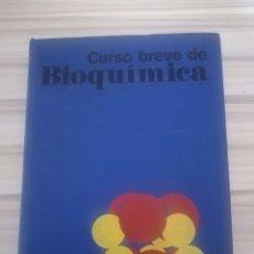 Libros de segunda mano: CURSO BREVE DE BIOQUÍMICA. Lote 174962703
