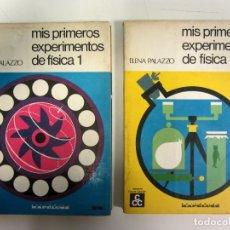 Libros de segunda mano de Ciencias: MIS PRIMEROS EXPERIMENTOS DE FÍSICA 1 Y 2. ELENA PALAZZO. ED. KAPELUSZ 1972. ILUSTRADOS.. Lote 175139318
