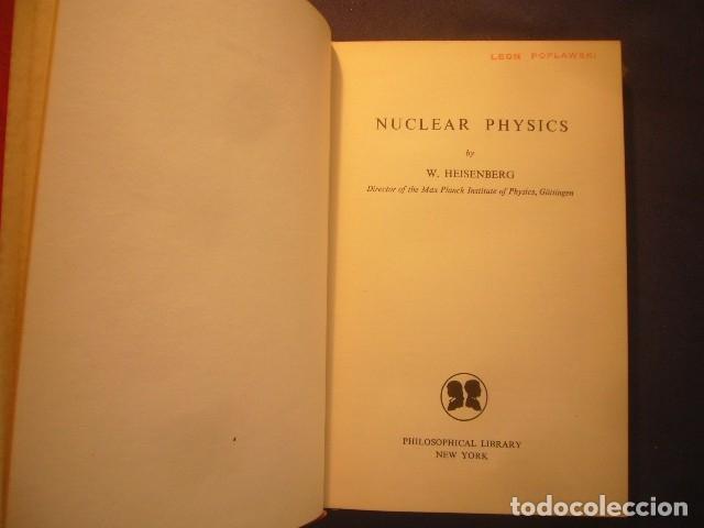 WERNER HEISENBERG: - NUCLEAR PHYSICS -.(NEW YORK, 1953) (PRIMERA EDICION USA) (Libros de Segunda Mano - Ciencias, Manuales y Oficios - Física, Química y Matemáticas)