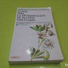 Libros de segunda mano: CLAVES PARA LA DETERMINACIÓN DE PLANTAS VASCULARES, OMEGA. Lote 175249779