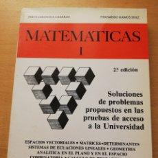 Libros de segunda mano de Ciencias: MATEMÁTICAS I. PRUEBAS DE ACCESO A LA UNIVERSIDAD (JESÚS CERDEIRA / FERNANDO RAMOS). Lote 175357283