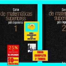 Libros de segunda mano de Ciencias: CURSO DE MATEMÁTICAS SUPERIORES PARA INGENIEROS - 2 TOMOS - MIR - KRASNOV KISELIOV - 90 EUROS. Lote 175400043