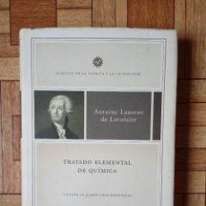 Libros de segunda mano de Ciencias: ANTOINE LAURENT DE LAVOISIER - TRATADO ELEMENTAL DE QUÍMICA. Lote 175416447
