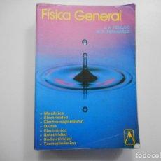 Libros de segunda mano de Ciencias: J.A. FIDALGO, M.R. FERNÁNDEZ FÍSICA GENERAL Y95807. Lote 175518127