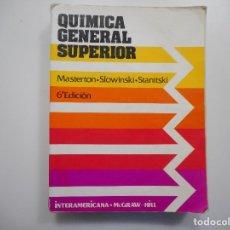 Livres d'occasion: MASTERTON, SLOWINSKI, STANITSKI QUÍMICA GENERAL SUPERIOR Y95808. Lote 175518175