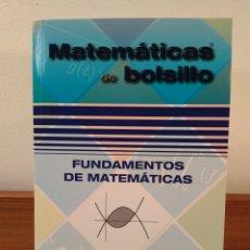 Libros de segunda mano de Ciencias: FUNDAMENTOS DE MATEMÁTICAS. MÁS DE 1000 EJERCICIOS. MARTÍNEZ ZAMALLOA, V. ISBN 9788494155901. Lote 175630049