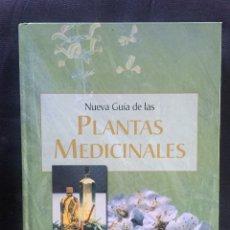 Libros de segunda mano: NUEVA GUÍA DE LAS PLANTAS MEDICINALES. Lote 175694265