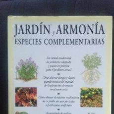Libros de segunda mano: JARDÍN Y ARMONÍA - ESPECIES COMPLEMENTARIAS RICHARD BIRD. Lote 175694724