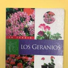 Libros de segunda mano: LOS GERANIOS - PIERRE NESSMANN - TU JARDÍN SUSAETA. Lote 175790107