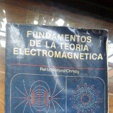 Libros de segunda mano de Ciencias: FUNDAMENTOS DE LA TEORIA ELECTROMAGNÈTICA REITZ/MILFORD/CHRISTY, FONDO EDUCATIVO INTERAMERICANO. Lote 175913607