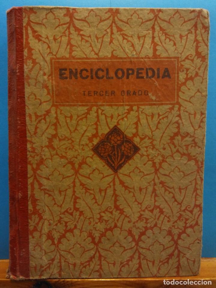 ENCICLOPEDIA TERCER GRADO. EDELVIVES. EDITORIAL LUIS VIVES. 1938 (Libros de Segunda Mano - Ciencias, Manuales y Oficios - Física, Química y Matemáticas)