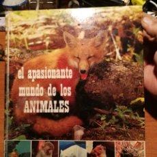 Libros de segunda mano: EL APASIONANTE MUNDO DE LOS ANIMALES. Lote 175985110