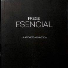 Libros de segunda mano de Ciencias: FREGE ESENCIAL. Lote 176066429