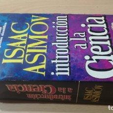 Libros de segunda mano de Ciencias: INTRODUCCION A LA CIENCIA - ISAAC ASIMOV - / TEXTO 35. Lote 176138183