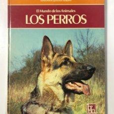 Libros de segunda mano: EL MUNDO DE LOS ANIMALES. LOS PERROS. NOGUER. BARCELONA, 1979. PAGINAS: 268. Lote 176168952