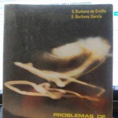 Libros de segunda mano de Ciencias: PROBLEMAS DE FÍSICA. Lote 176204579