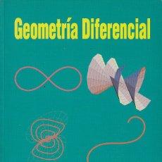 Libros de segunda mano de Ciencias: 0030099 GEOMETRÍA DIFERENCIAL CONTIENE EL DISQUETE ORIGINAL. Lote 176262853