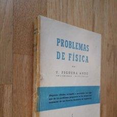 Libros de segunda mano de Ciencias: PROBLEMAS DE FÍSICA / J. FIGUERA ANDÚ / EDITORIAL S.A.ET.A. - 2ª EDICIÓN, 1954. Lote 176285380