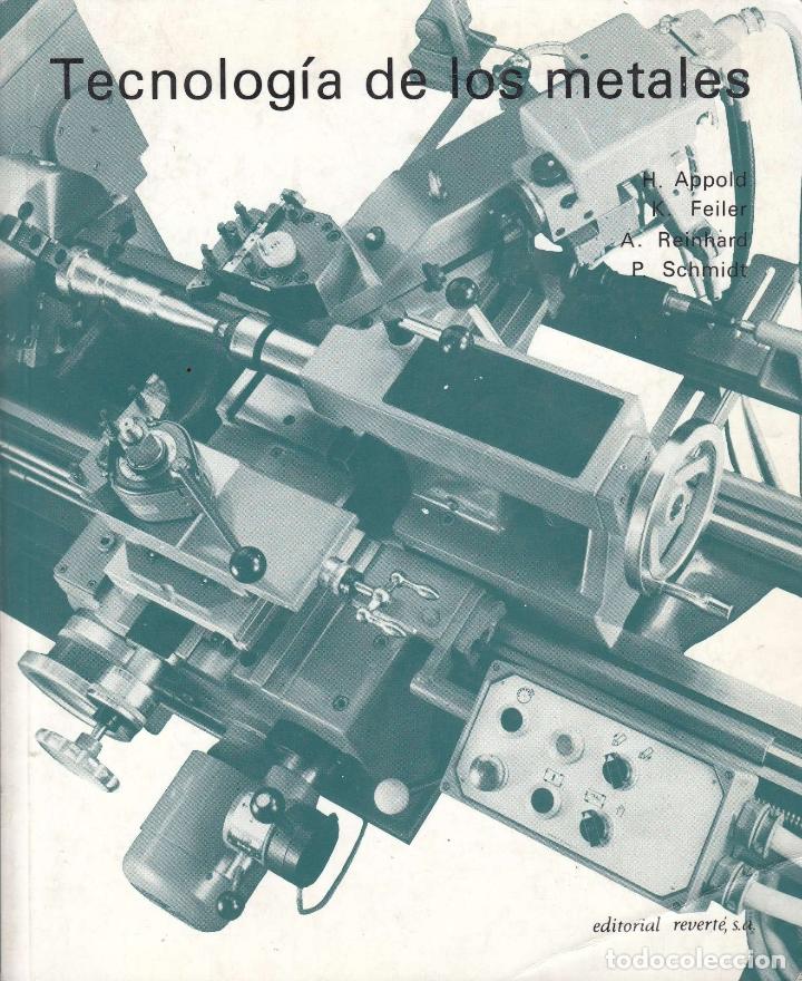 0030291 TECNÓLOGÍA DE LOS METALES PARA PROFESIONES TÉCNCIO-MECÁNICAS (Libros de Segunda Mano - Ciencias, Manuales y Oficios - Física, Química y Matemáticas)