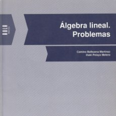 Libros de segunda mano de Ciencias: 0030571 ÁLGEBRA LINEAL. PROBLEMAS. Lote 176291110