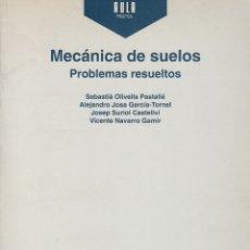 Libros de segunda mano de Ciencias: 0030572 MECÁNICA DE SUELOS. PROBLEMAS RESUELTOS. Lote 176291119