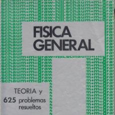 Libros de segunda mano de Ciencias: 0031481 FÍSICA GENERAL SERIE DE COMPENDIOS SCHAUM TORÍA Y 625 PROBLEMAS RESUELTOS. Lote 176299070