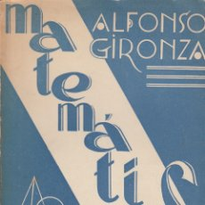 Libros de segunda mano de Ciencias: 0031766 MATEMÁTICAS PRIMER CURSO / ALFONSO GIRONZA. Lote 176307033
