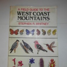 Libros de segunda mano: A FIELD GUIDE TO THE WEST COAST MOUNTAINS. STEPHEN R. WHITNEY. 1983. DEBIBL. Lote 176355992