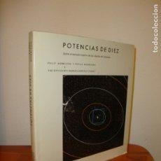 Libros de segunda mano de Ciencias: POTENCIAS DE DIEZ. SOBRE EL TAMAÑO RELATIVO DE LOS OBJETOS DEL UNIVERSO - PHILIP MORRISON. Lote 176386772