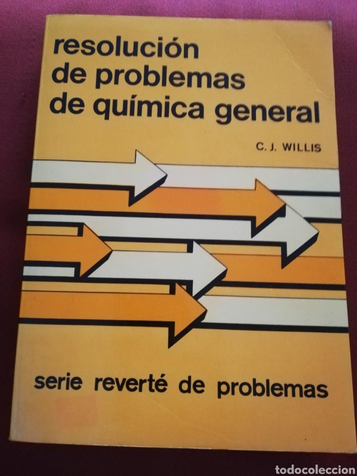 RESOLUCIÓN DE PROBLEMAS DE QUÍMICA GENERAL (WILLIS) REVERTÉ (Libros de Segunda Mano - Ciencias, Manuales y Oficios - Física, Química y Matemáticas)