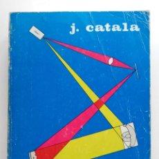 Libri di seconda mano: FISICA GENERAL - JOAQUIN CATALA - 1972. Lote 176487004