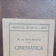 Libros de segunda mano de Ciencias: HANS POLSTER: CINEMÁTICA. Lote 176547813