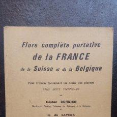 Libros de segunda mano: GASTON BONNIER Y G. DE LAYENS: FLORE COMPLÈTE PORTATIVE DE LA FRANCE, SUISSE ET BELGIQUE. Lote 176557764