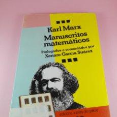 Livres d'occasion: LIBRO-MANUSCRITOS MATEMÁTICOS-KARL MARX-XENAROGARCÍA SUAREZ-EDICIONS XERAIS DE GALICIA-B.E.. Lote 176611019