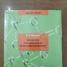 Libros de segunda mano de Ciencias: INTRODUCCIÓN A LA NOMENCLATURA (Y FORMULACIÓN) DE LAS SUSTANCIAS QUÍMICAS - PETERSON - 2ª ED. 2011. Lote 176638815