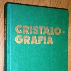 Libros de segunda mano: CRISTALOGRAFÍA POR JOSÉ Mª AMIGÓ Y OTROS DE ED. RUEDA EN MADRID 1981. Lote 176688782