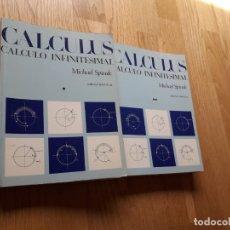 Libros de segunda mano de Ciencias: CALCULUS: CÁLCULO INFINITESIMAL. DOS TOMOS / MICHAEL SPIVAK / EDITORIAL REVERTE, 1970. Lote 176734030