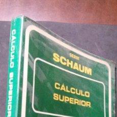 Libros de segunda mano de Ciencias: CÁLCULO SUPERIOR-TEORÍA Y 925 PROBLEMAS RESUELTOS-MURRAY R. SPIEGEL-SERIE SCHAUM-MCGRAW-HILL. Lote 176741840