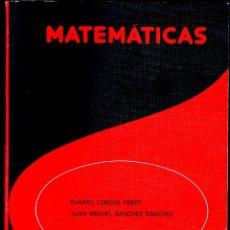 Libros de segunda mano de Ciencias: MATEMATICAS, RAMIRO CERCOS Y JUAN MANUEL SANCHEZ, EDELVIVES 1982. Lote 176753715