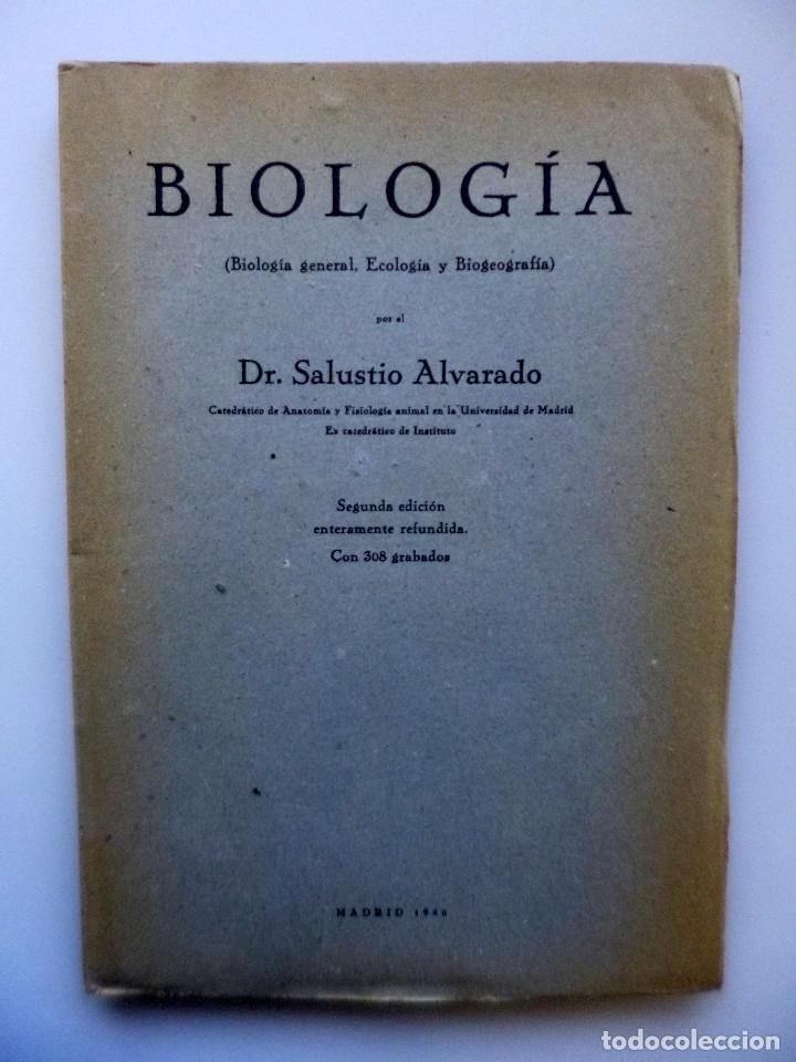 Libros de segunda mano: DR. SALUSTIO ALVARADO // BIOLOGÍA GENERAL, ECOLOGÍA Y BIOGEOGRAFÍA // 1940 - Foto 2 - 176775277